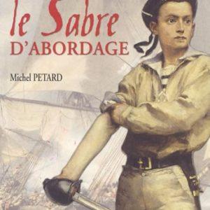 """""""Le sabre d'abordage"""" de Michel PETARD"""